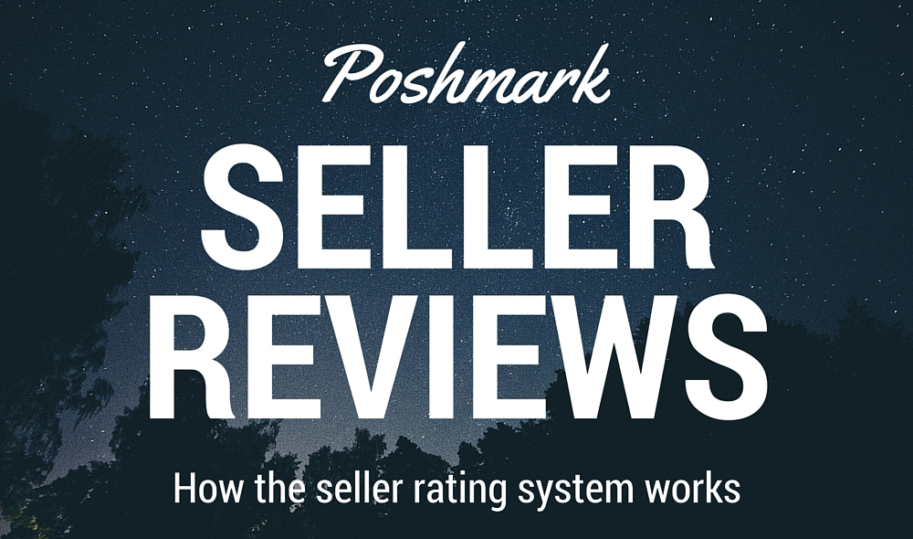 Poshmark Seller Reviews - How the seller rating system works