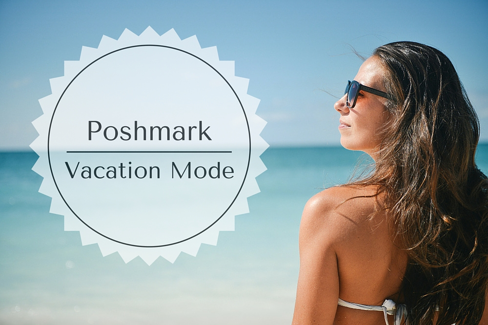Poshmark Vacation Mode