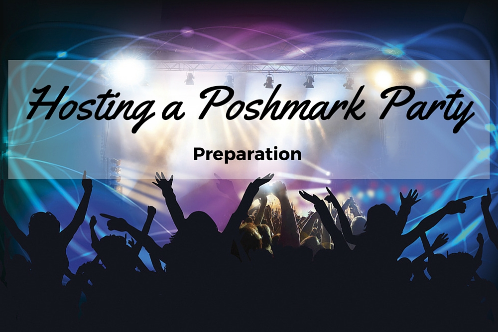 Prepare to host a poshmark party