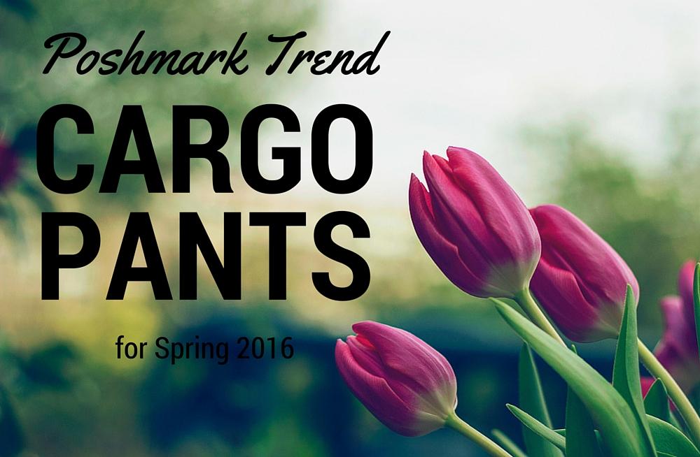 poshmark trend cargo pants spring 2016