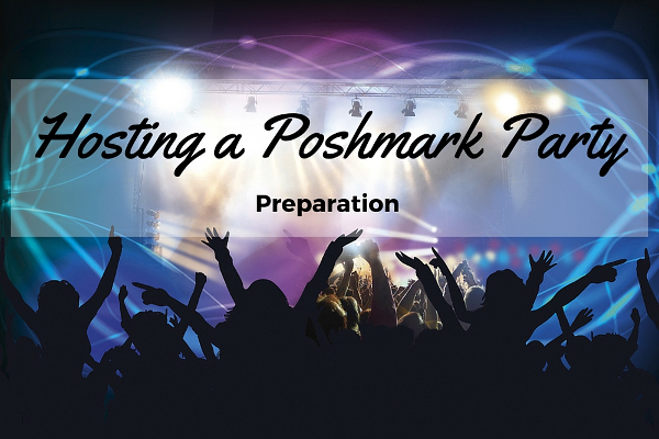 how to host a poshmark party