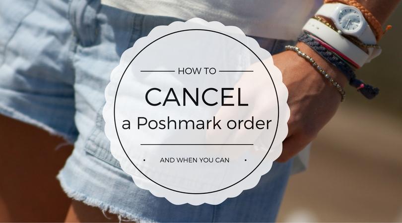 cancel a poshmark order
