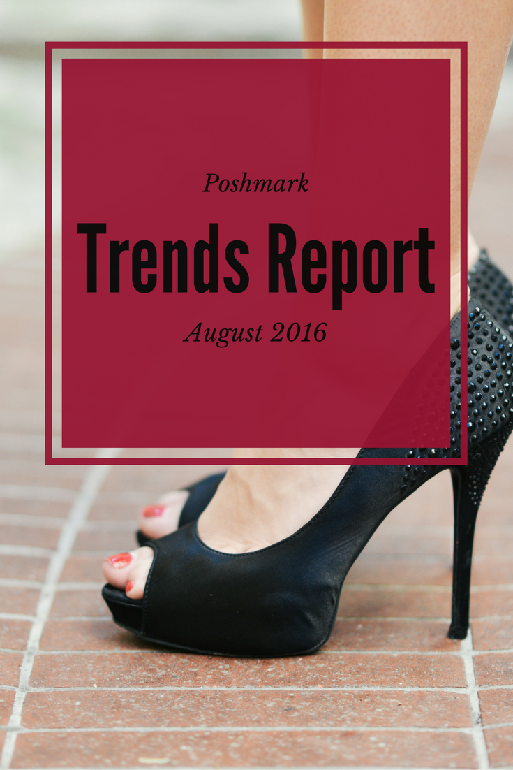 poshmark trends report august 2016