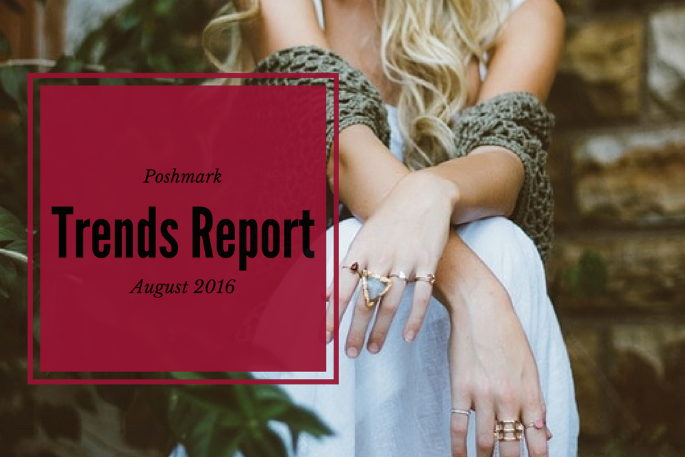 poshmark trends august 2016