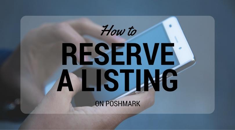 reserved poshmark listing