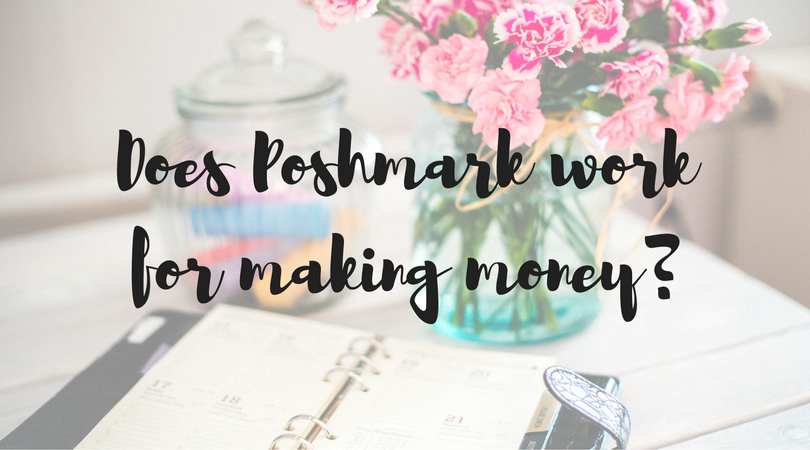 does poshmark work for making money
