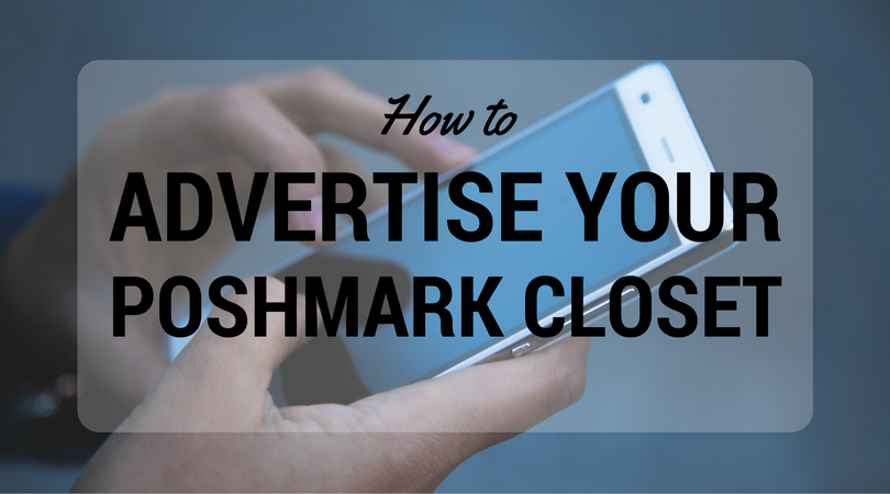 advertise your poshmark closet