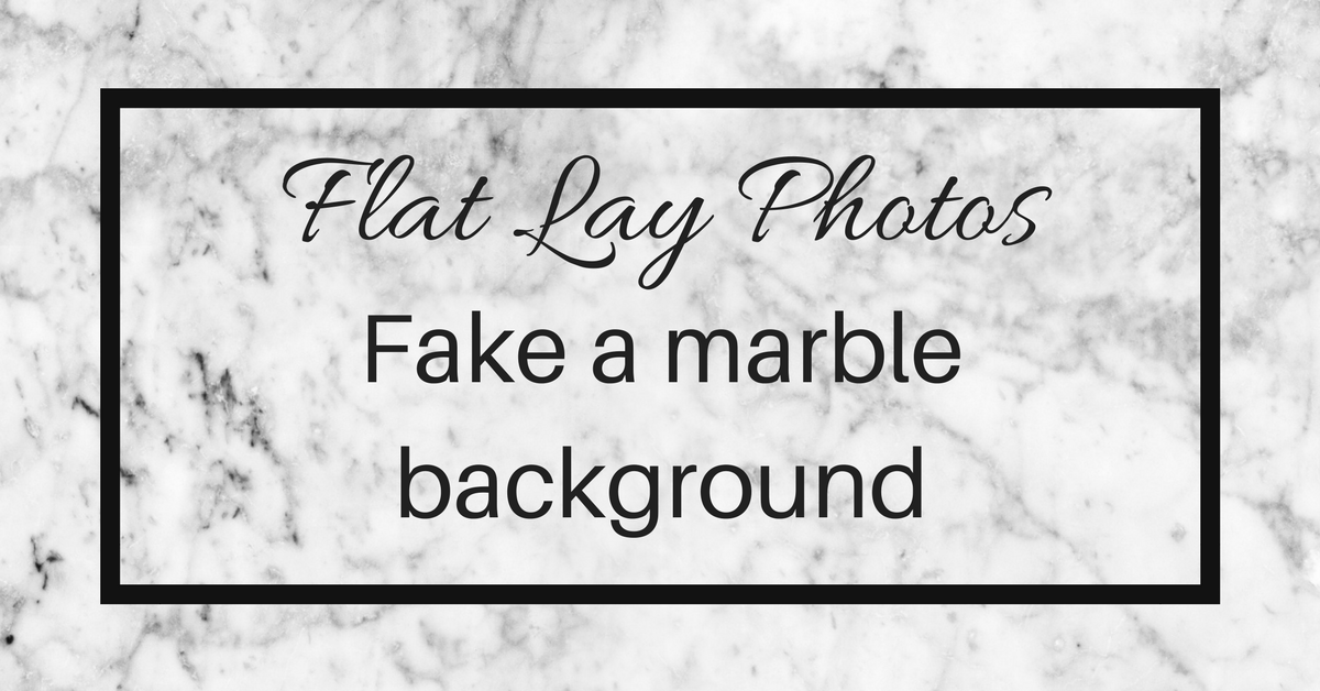 fake a marble background for your fashion flat lay photos